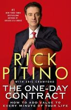 The One-Day Contract: How to Add Value to Every Minute of Your Life by Pitino,