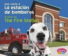La estacion de bomberos / The Fire Station (Una Visita a/a Visit to...-ExLibrary