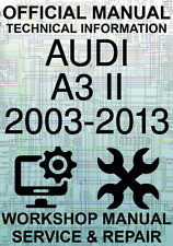 #OFFICIAL WORKSHOP MANUAL SERVICE & REPAIR AUDI A3 II 2003-2013 TECHNICAL INFO