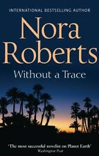 Without A Trace (Mills & Boon Special Releases),Nora Roberts