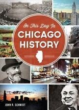 On This Day in Chicago History (Paperback or Softback)