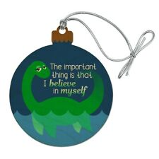 Loch Ness Monster I Believe in Myself Wood Christmas Tree Ornament