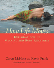 Mchose Caryn-How Life Moves (US IMPORT) BOOK NEW