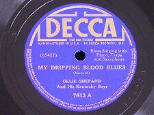 Ollie Shepard & Kentucky Boys/My Dripping Blood Blues-Outdoors/78/Decca 7602/E+*