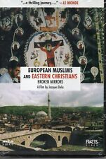 European Muslims and Muslims and Eastern Christians: The Broken Mirrors