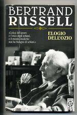 Bertrand Russell # ELOGIO DELL'OZIO #TEADUE 1997 1A ED.