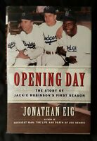 Opening Day: The Story of Jackie Robinson's First Season by Jonathan Eig (2007)