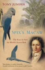 Spix's Macaw: The Race to Save the World's Rarest Bird-ExLibrary