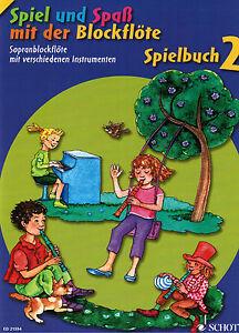 Blockflöte Noten : Spiel und Spaß mit der Blockflöte SPIELBUCH 2 -   leMittel