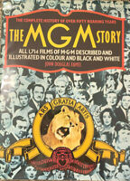 THE MGM STORY The Complete History of Over 50 Roaring Years