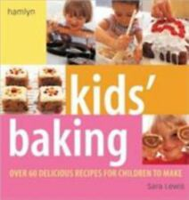 Kids' Baking: Over 60 Delicious Recipes for Children to Make-ExLibrary