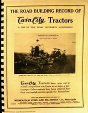 "1917 The Road Building Record of Twin City Tractors ""60"" ""40"" ""25"" ""15"" Tc Bltn."