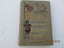 Paris depuis ses origines jusqu'en l'an 3000  - Leo Claretie - 1886