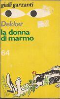 (Carl Dekker) La donna di marmo 1974 n.64