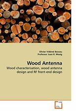 Wood Antenna by Bossou, Olivier  New 9783639199123 Fast Free Shipping,,