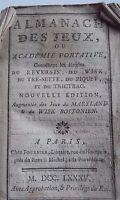 ALMANACH DES JEUX, OU ACADEMIE PORTATIVE, CONTENANT LES REGLES DU REVERSIS 1785