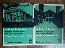 Disegno Architettonico Vol. 1° e 2° - Contini, Boccaleone - Zanichelli,1967 - R