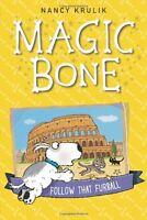 Follow That Furball #3 (Magic Bone) by Nancy Krulik
