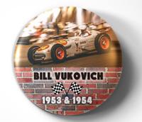 Bill Vukovich, Sr. Indy 500- pin pinback button - FREE Shipping