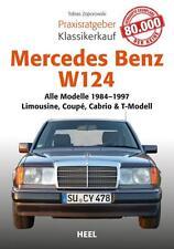 Mercedes-Benz W124 E Praxisratgeber Kaufberatung Klassiker-Kauf Handbuch Buch