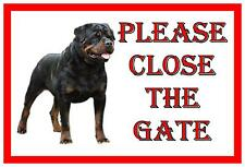 Rottweiler Shut The Gate Beware of the Dog  Gate Sign