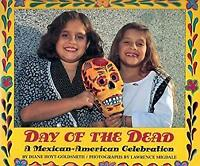 Day of the Dead : A Mexican-American Celebration by Hoyt-Goldsmith, Diane