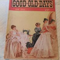 VOL 4.-JUNE 1966- N0.2-GOOD OLD DAYS-THE MAGAZINE OF HAPPY MEMORIES