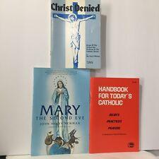 3 PC Lot Religious Paperbacks Today's Catholic Mary Christ Denied 340 Free Ship