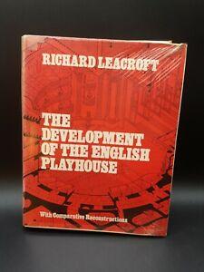The Development of the English Playhouse - Richard Leacroft - Eyre Methuen 1973