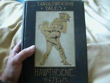 1889 Tanglewood Tales for Girls & Boys Nathaniel Hawthorne illus. George Edwards