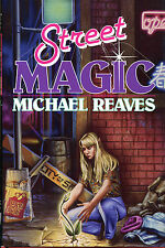Street Magic by Michael Reaves-First Edition/DJ-1991
