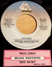 Melissa Manchester 45 Nice Girls / Hey Ricky (You're A Low-Down Heel)  w/ts