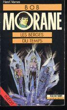 BOB MORANE Fleuve Noir EO 18 Les Berges du Temps Henri VERNES Edition originale
