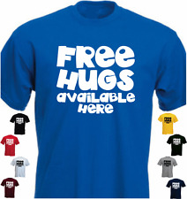 Free Hugs Available Here New Funny T-shirt Present Gift