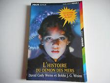 L'HISTOIRE DU DEMON DES MERS - FAIS-MOI PEUR FOLIO JUNIOR
