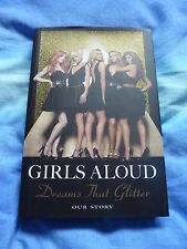 Girls Aloud Dreams That Glitter Our Story Book - Hardback Pop Cheryl Nadine