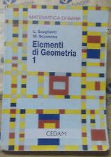 ELEMENTI DI GEOMETRIA VOL.1 MATEMATICA DI BASE - L.SCAGLIANTI M.SCOVENNA - CEDAM
