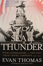 "EVAN THOMAS HAND SIGNED BOOK ""SEA OF THUNDER"" 1st EDITION HARDCOVER/DJ COA"