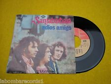 "SANTABARBARA Adios amigo Colores PORTUGAL edit 1974 7"" single EMI 45 Ç"