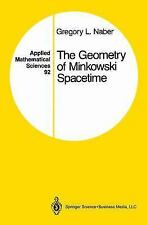 The Geometry of Minkowski Spacetime : An Introduction . . .