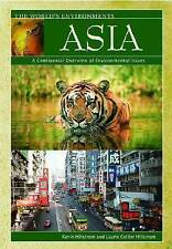 Asia: A Continental Overview of Environmental Issues (The World's Environments)