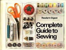 Readers Digest Complete Guide to Sewing by Readers Digest Association