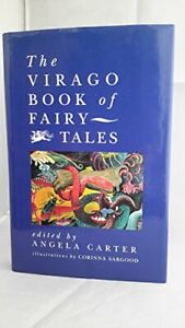 The Virago Book Of Fairy Tales by Carter, Angela Hardback Book The Cheap Fast