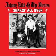 Johnny Kidd & The Pirates - Shakin' All Over  (Limited Edition Clear Vinyl) NEW