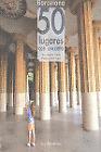 Barcelona: 50 lugares con encanto. NUEVO. Nacional URGENTE/Internac. económico.