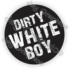 DIRTY WHITE BOY Hard Hat Sticker | Decal Funny Label Welder Welding Helmet