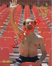 Le spectacle du monde 268 du 07/1984 Béjart Érythrée Irak Iran Gaxotte Soustelle