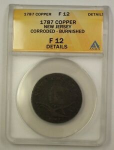 1787 US Colonial New Jersey Copper Large Planchett ANACS F-12 Details Corroded