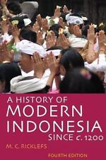 A History of Modern Indonesia Since C. 1200: Fourth Edition (Paperback or Softba