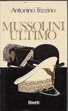 MUSSOLINI ULTIMO ANTONINO TRIZZINO 1968 TRIZZINO (RA273)